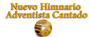 Nuevo Himnario Adventista Cantado